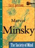 First Person: Marvin Minsky: The Society of Mind box cover