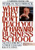 What They Don't Teach You At Harvard Business School box cover